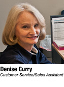 Denise Curry, Customer Service/Sales Assistant