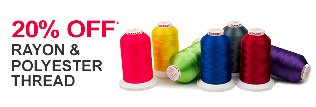 20% off rayon and polyester thread