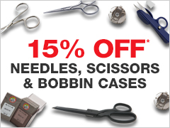 15% Off Needles, Scissors & Bobbin Cases