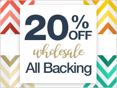 May Special - 15% Off All Backing