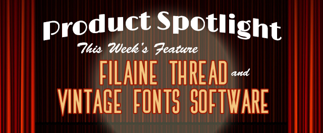 product spotlight filaine thread and vintage fonts software