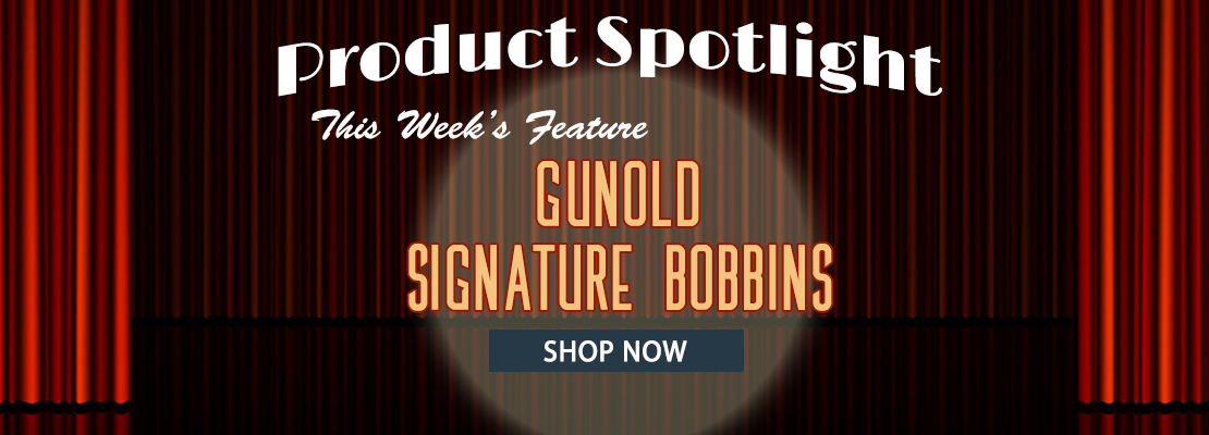 Product Spotlight Signature Bobbins